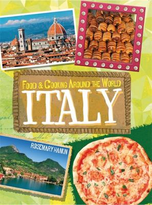 Italy (Food and Cooking Around the World)