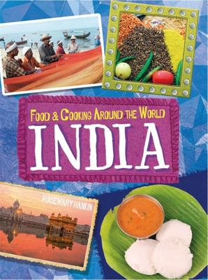 India (Food and Cooking Around the World)
