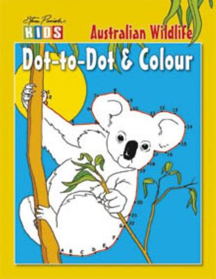 Steve Parish Dot-to-Dot Colouring Book: Australian Wildlife