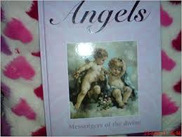 Angels: Messengers of the Divine