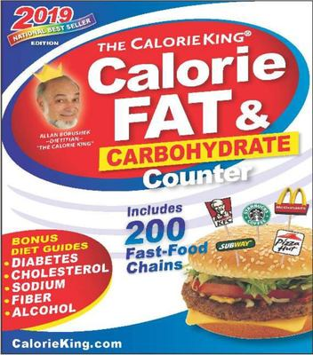 CalorieKing 2019 Calorie, Fat and Carbohydrate Counter King