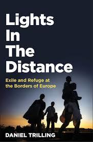 Lights in the Distance - Exile and Refuge at the Borders of Europe