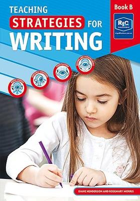 6807 Teaching Strategies for Writing Book B – Ages 7–8