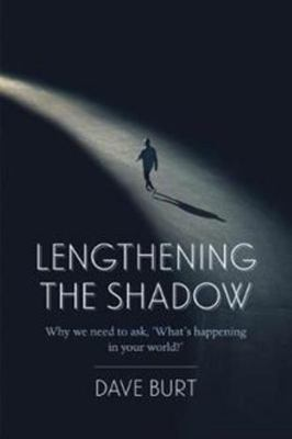 Lengthening the Shadow