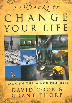 12 Books to Change Your Life: Teaching the Minor Prophets