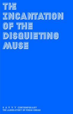 The Incantation Of The Disquieting Muse - On Divinity, Supra-Realities Or The Exorcisement Of Witchery