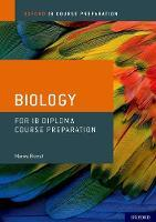 IB Diploma Programme Course Preparation: Biology