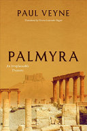 Palmyra - An Irreplaceable Treasure