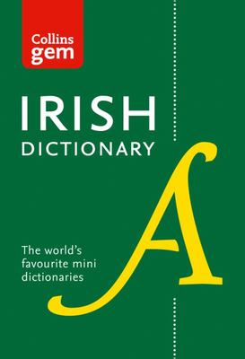 Collins Irish Dictionary Gem Edition - All the Latest Words in a Mini Format
