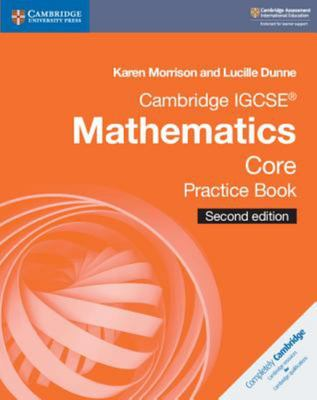 Cambridge IGCSE Mathematics Core Practice Book - 2nd Edition