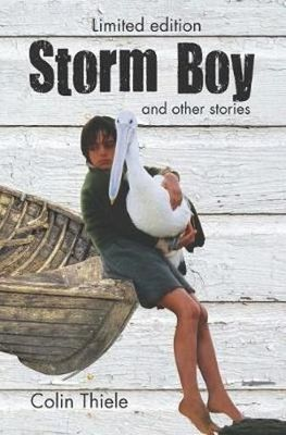 Storm Boy and other Stories (Limited Edition HB)