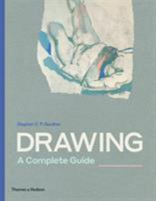 Drawing: a Complete Guide - A Complete Guide