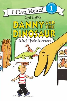 Danny and the Dinosaur Mind Their Manners - Level 1