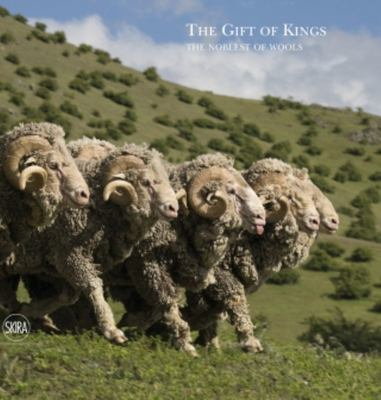 The Gift of Kings: the Noblest of Wools