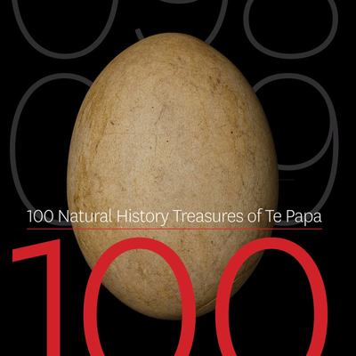 100 Natural History Treasures of Te Papa