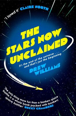 The Stars Now Unclaimed (#1 The Stars Now Unclaimed)