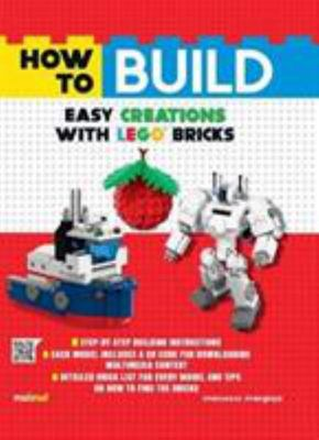 How to Build Easy Creations with LEGO