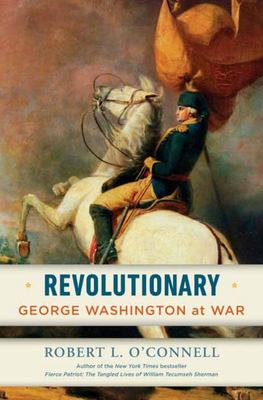 Revolutionary - George Washington at War