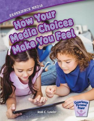 Experience Media - How Your Media Choices Make You Feel