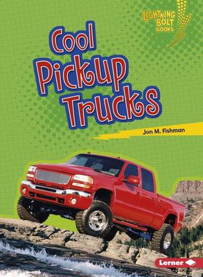Cool Pickup Trucks (Awesome Rides)