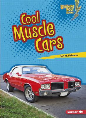 Cool Muscle Cars (Awesome Rides)