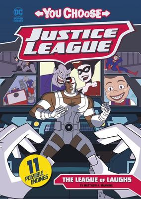 The League of Laughs (You Choose: Justice League)