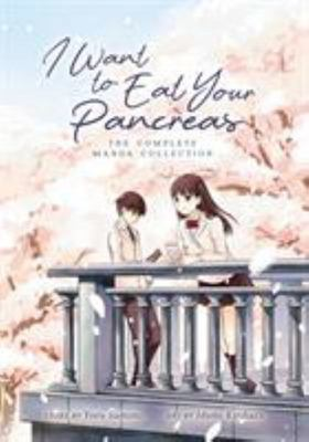 I Want to Eat Your Pancreas (Manga Collection)