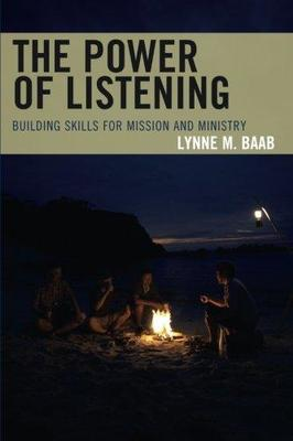 The Power of ListeningBuilding Skills for Mission and Ministry