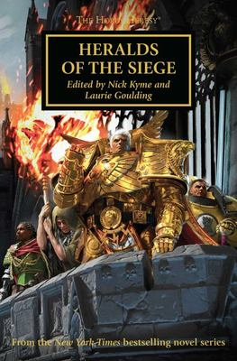 Heralds of the Siege (#52 Horus Heresy)