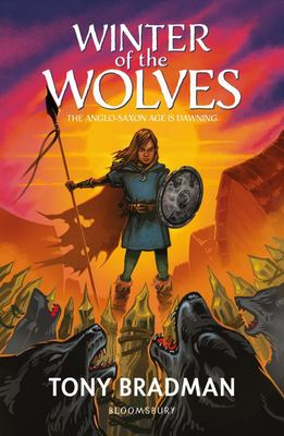 Winter of the Wolves - The Anglo-Saxon Age Is Dawning