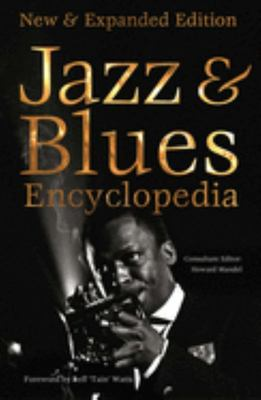 Definitive Jazz and Blues Encyclopedia - New and Expanded Edition