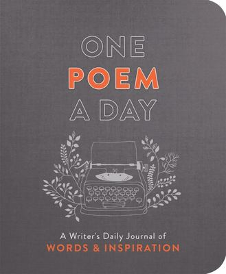 One Poem a Day - A Writer's Daily Journal of Words and Inspiration