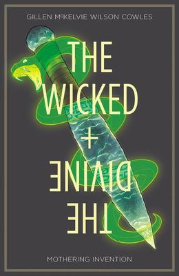 Wicked + Divine TP Vol. 7 - Mothering Invention
