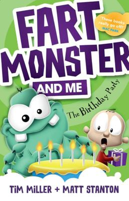 The Birthday Party (Fart Monster and Me #3)