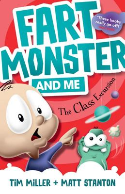 The Class Excursion (Fart Monster and Me #4)