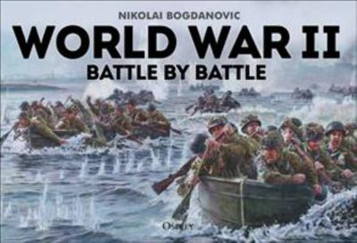 World War 11 Battle by Battle