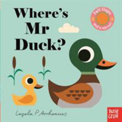 Where's Mr Duck? (Felt Flaps)
