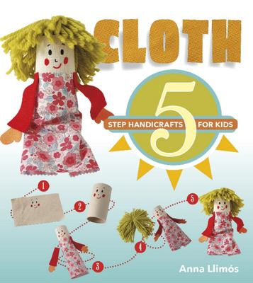 Cloth - 5-Step Handicrafts for Kids
