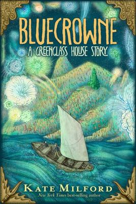 Bluecrowne - A Greenglass House Story