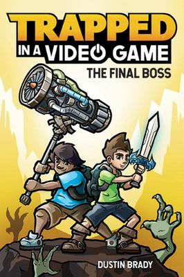 The Final Boss (Trapped in a Video Game #5)