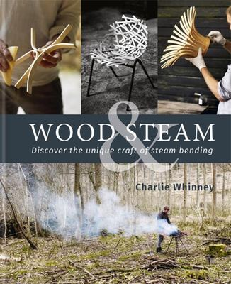 Wood and Steam