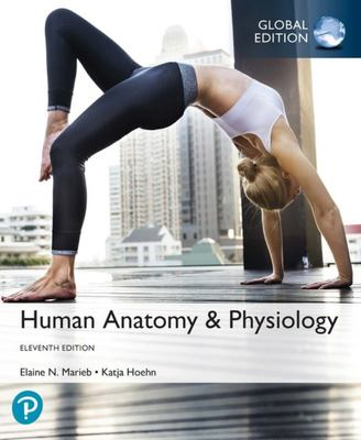 Human Anatomy and Physiology, (Hardback), 11 Ed Global Edition