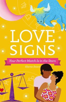 Love Signs - Your Perfect Match Is in the Stars