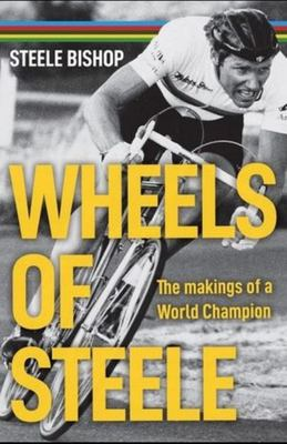 Wheels of Steele