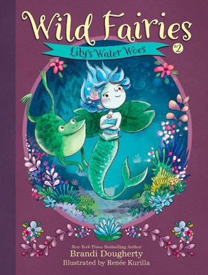 Lily's Water Woes (Wild Fairies #2)