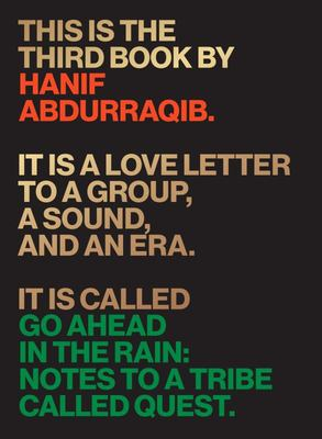 Go Ahead in the Rain - Notes to a Tribe Called Quest