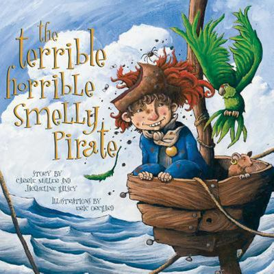 The Terrible, Horrible, Smelly Pirate