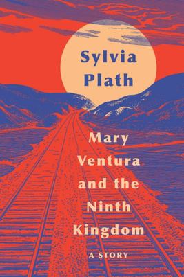 Mary Ventura and the Ninth Kingdom - A Story