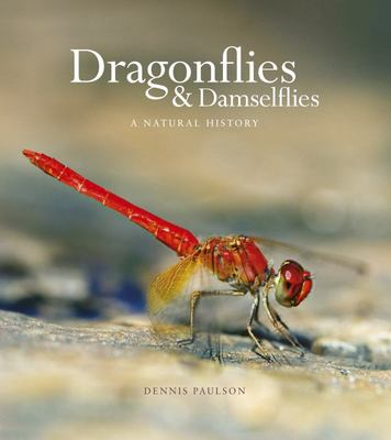 Dragonflies & Damselflies: A Natural History