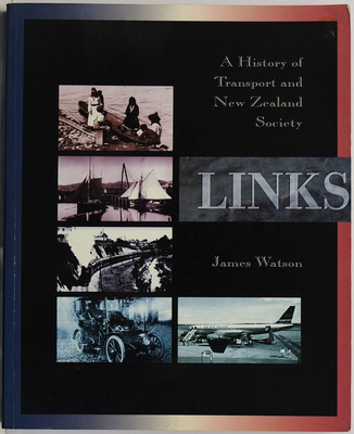 Links: A History of Transport and New Zealand Society